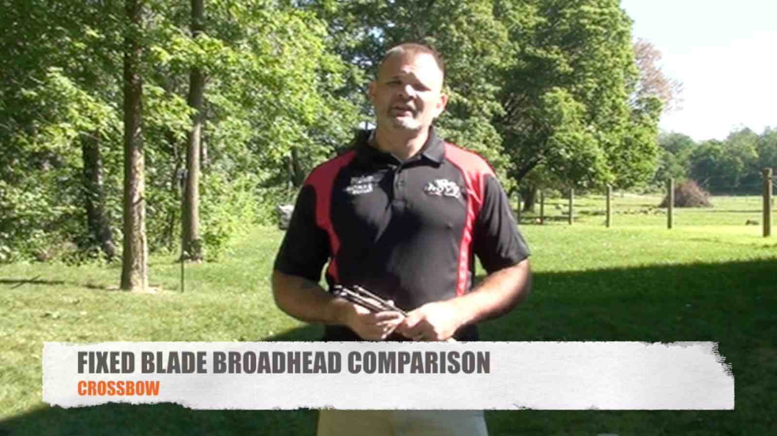 Fixed Blade Broadhead Comparison for Crossbows