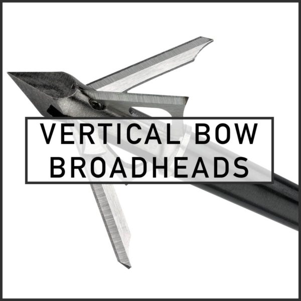 Vertical Bow Broadheads